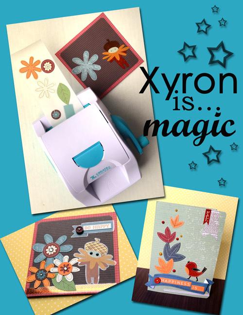 Xyron-is-magic