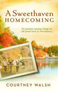 A-sweethaven-homecoming-courtney-walsh-paperback-cover-art